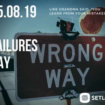 Happy Failures Day 08/15/2019