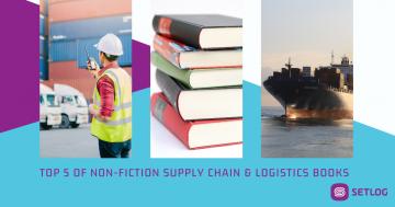 Top 5 of Non-Fiction Supply Chain & Logistics Books