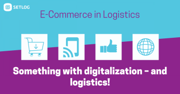 Something with digitalization - and logistics!