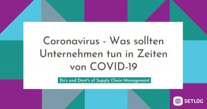 Coronavirus - Was sollten Unternehmen tun in Zeiten von COVID-19