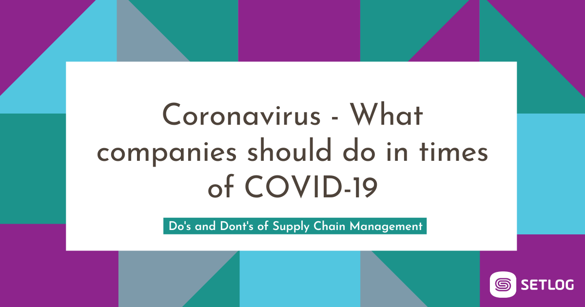 Coronavirus - What companies should do in times of COVID-19