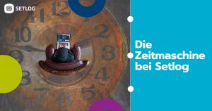 Die Zeitmaschine bei Setlog