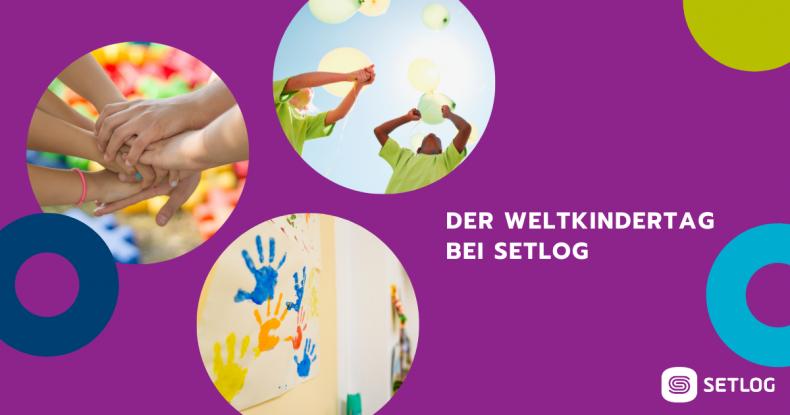Beitragsbild Der Weltkindertag bei Setlog