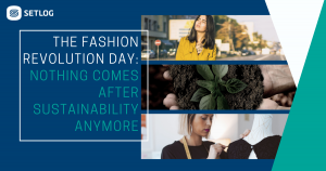 The Fashion Revolution Day: Nothing comes after sustainability anymore